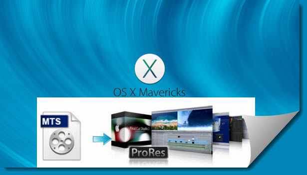mts-to-prores-mavericks.jpg